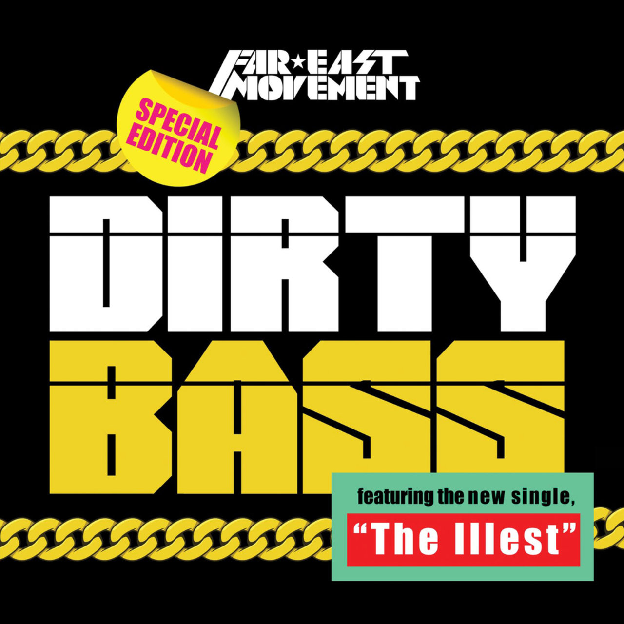 Dirty Bass (Australia/New Zealand Tour Edition)