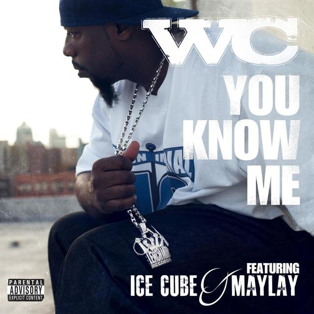You Know Me feat. Ice Cube & Maylay