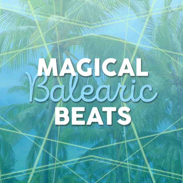 Magical Balearic Beats