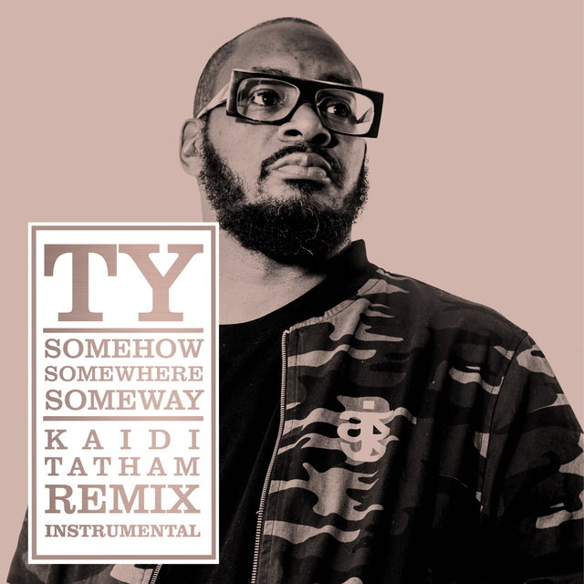 Somehow Somewhere Someway (Kaidi Tatham Remix Instrumental)
