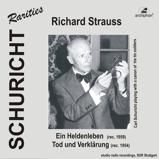 Carl Schuricht Conducts Richard Strauss