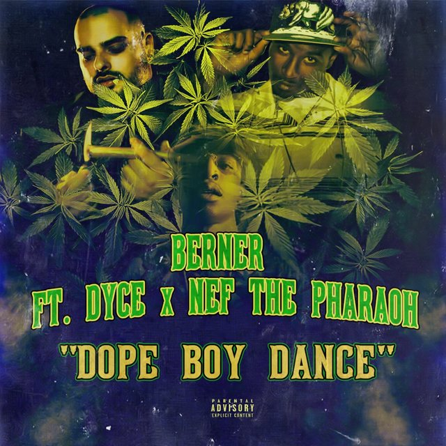 Dope Boy Dance (feat. Dyce & Nef The Pharaoh) - Single