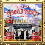 Tequila Tecate (feat. Teddy Sims)