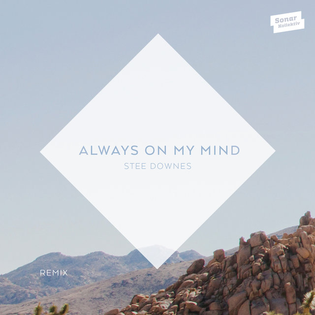 Always On My Mind (Remix)