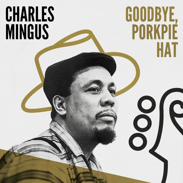 Goodbye, Porkpie Hat