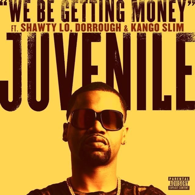 We Be Getting Money [feat. Shawty Lo, Dorrough & Kango Slim]