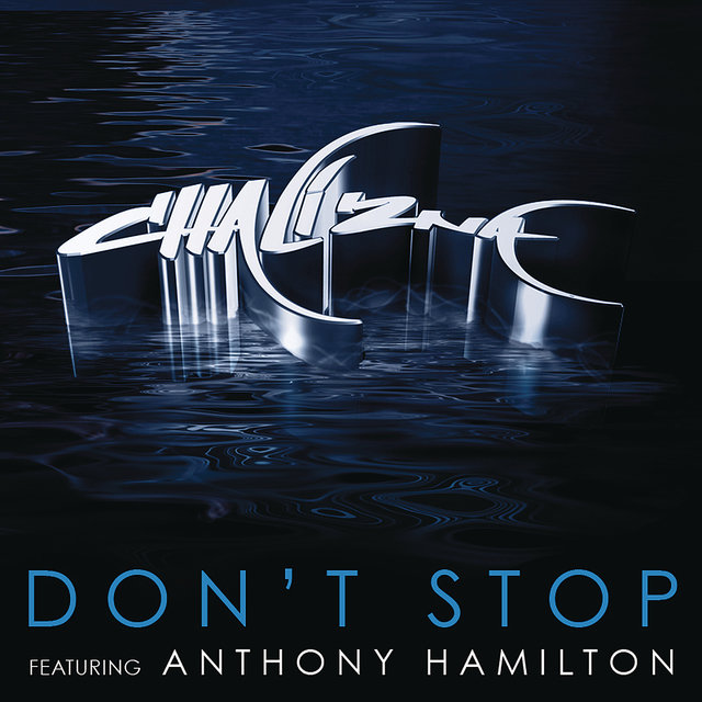 Don't Stop (featuring Anthony Hamilton)