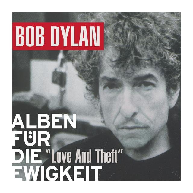 Love And Theft Album Dylan