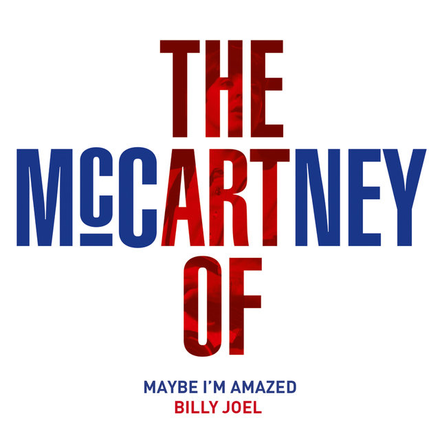 Maybe I'm Amazed (The Art Of McCartney)