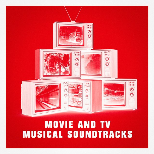 Movie and Tv Musical Soundtracks
