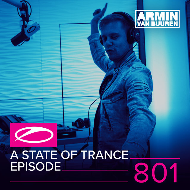 A State Of Trance Episode 801