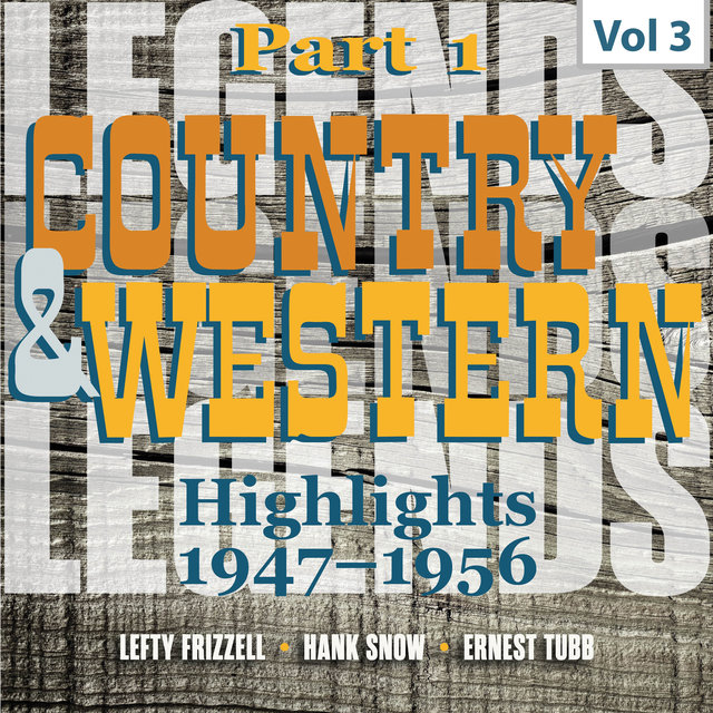 Country & Western. Part 1. Highlights 1947-1956. Vol. 3