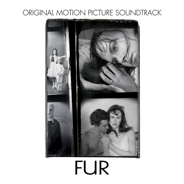 Fur: An Imaginary Portrait of Diane Arbus (Original Motion Picture Soundtrack)