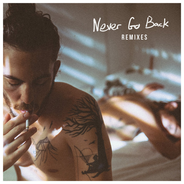 Never Go Back (Remixes)