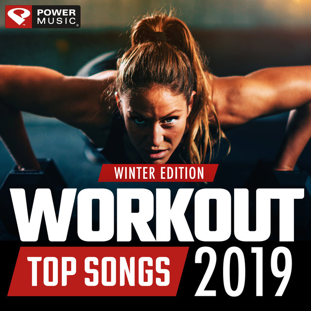 Workout Top Songs 2019 - Winter Edition