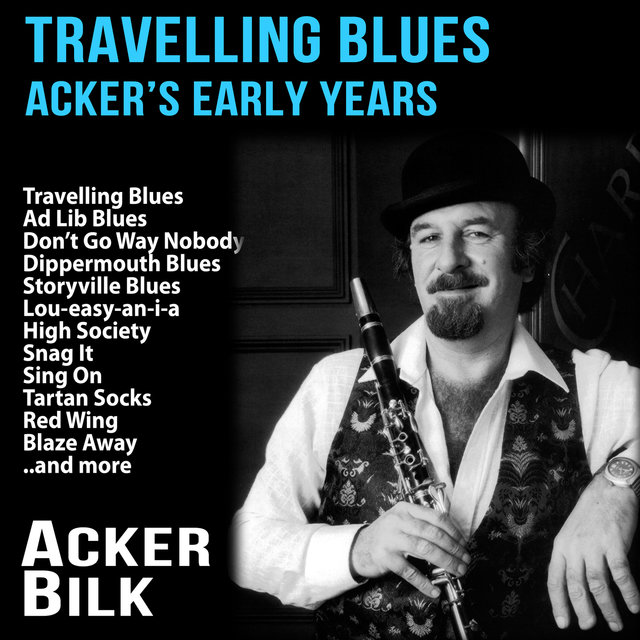 Travelling Blues : Acker's Early Years