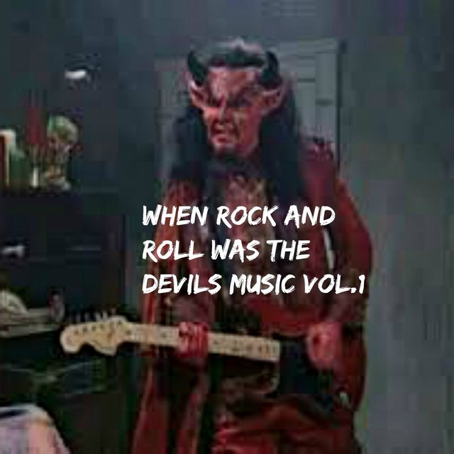 When Rock and Roll Was the Devil's Music, Vol. 1