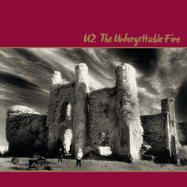 The Unforgettable Fire (Remastered Deluxe Version)