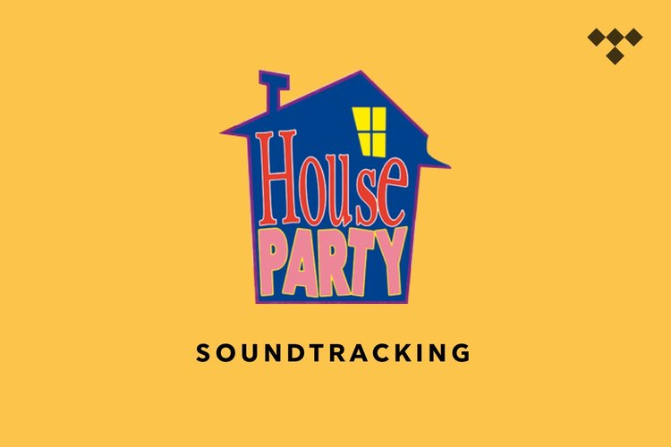 Soundtracking: House Party