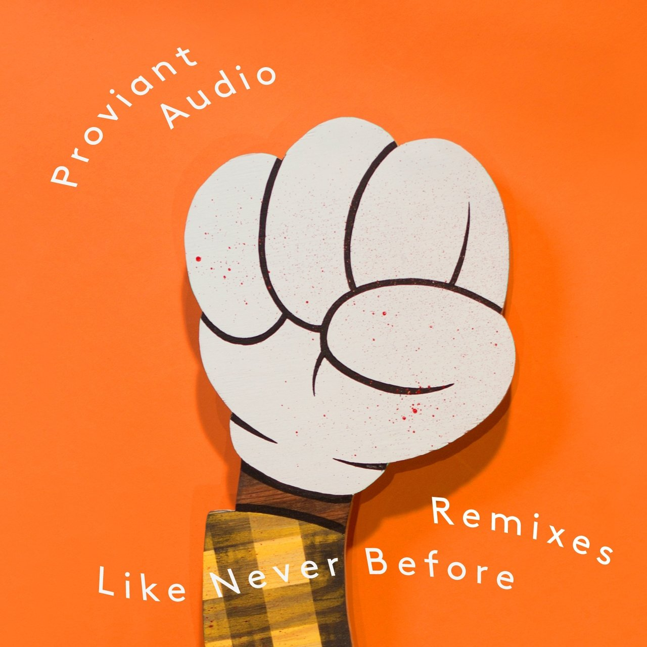 Like Never Before – Remixes
