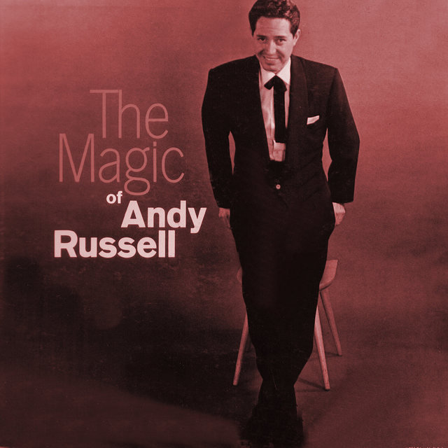 The Magic of Andy Russell