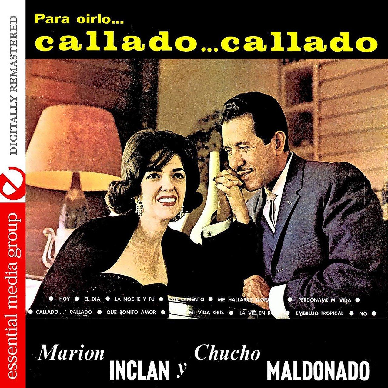 Listen To Callado Callado Digitally Remastered By Marion Inclan