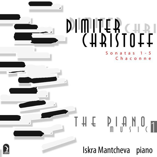 Christoff, D.: Piano Music, Vol. 1