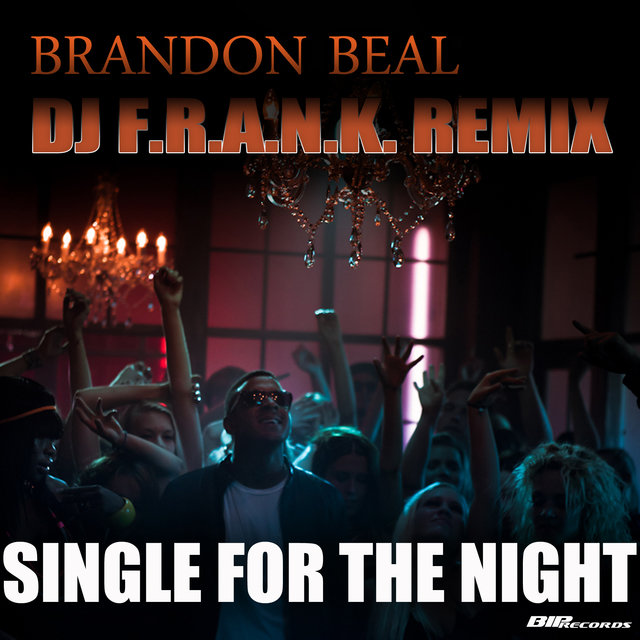 Single for the Night(Dj F.R.A.N.K Remix)