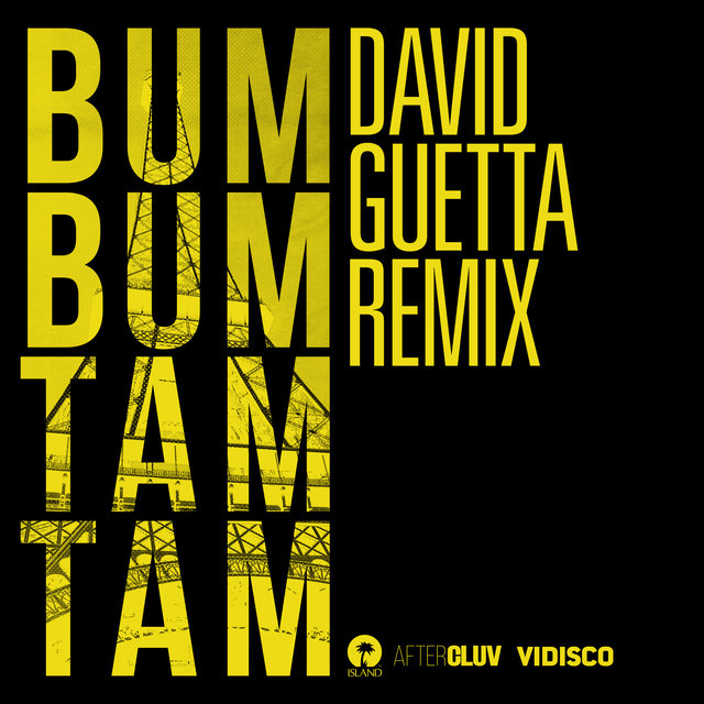 Bum Bum Tam Tam (David Guetta Remix)