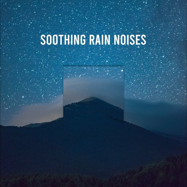 19 Soothing Rain Noises for Sleeping
