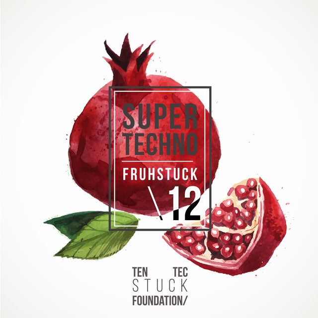 Super Techno Fruhstuck 12