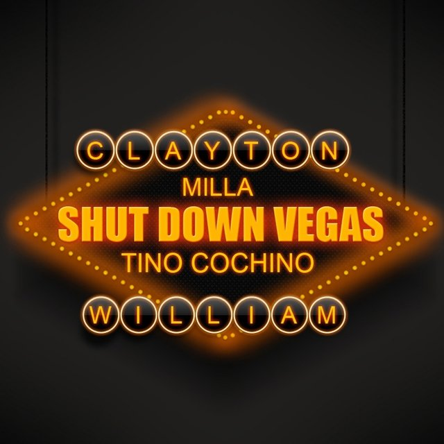 Shut Down Vegas (feat. Tino Cochino & Milla) - Single