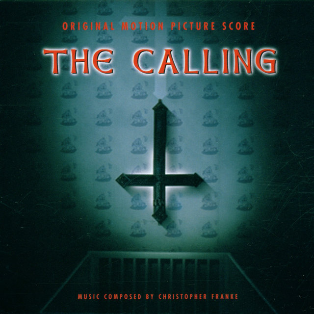 The Calling (Original Motion Picture Score)