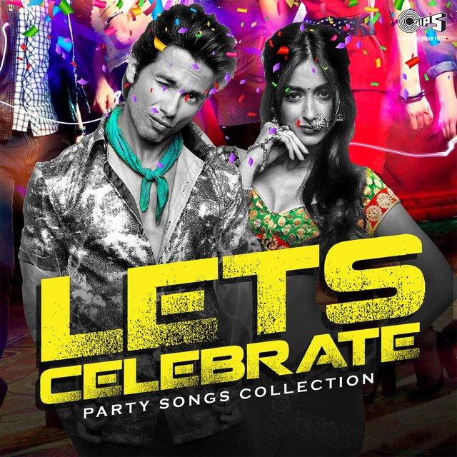 Lets Celebrate: Party Songs Collection