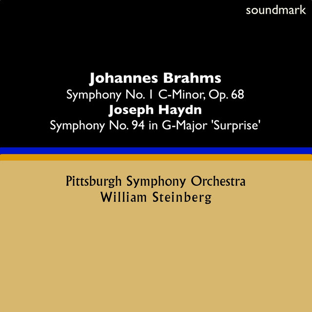 Johannes Brahms: Symphony No. 1 in C-Minor, Op. 68 - Joseph Haydn: Symphony No. 94 in G-Major, 'Surprise'