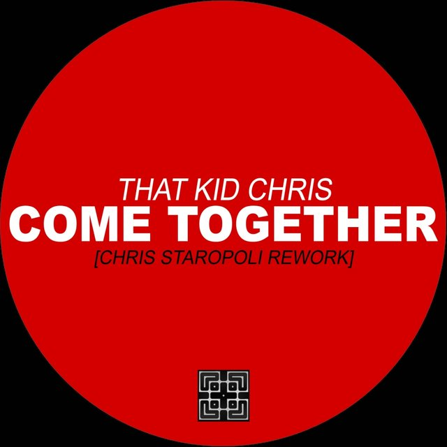 Come Together (Chris Staropoli Rework)