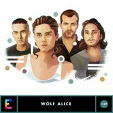 Wolf Alice, Episode 137