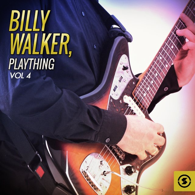 Billy Walker, Plaything, Vol. 4