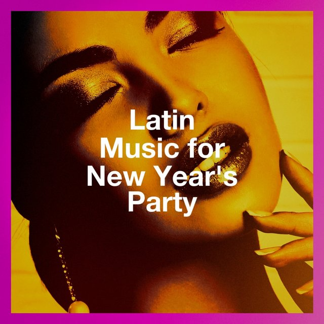 Latin Music For New Year'S Party