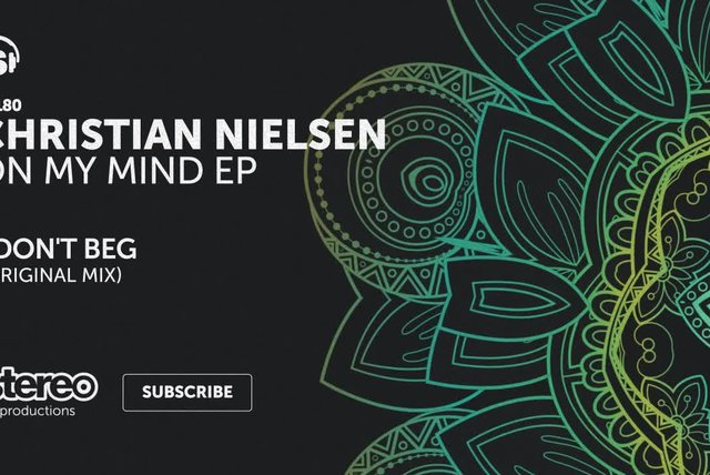 Christian Nielsen - I Don't Beg - Original Mix
