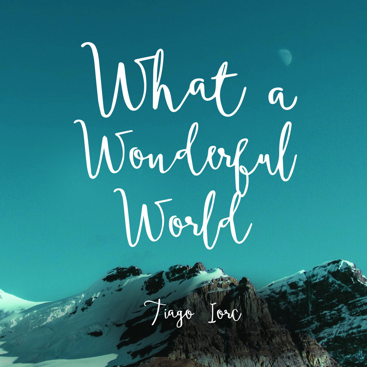 What a Wonderful World - Single