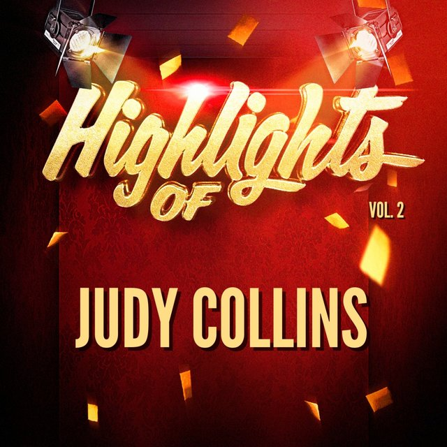 Highlights of Judy Collins, Vol. 2