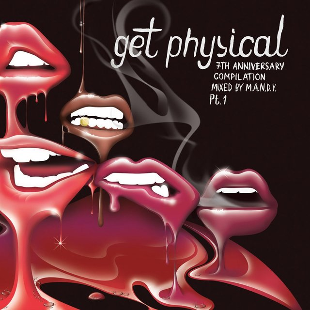 Get Physical 7th Anniversary Compilation, Pt. 1