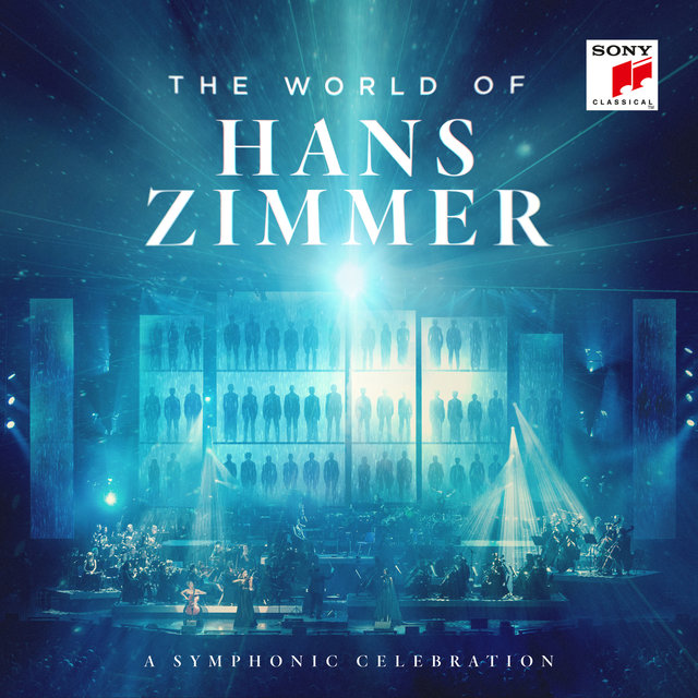 The World of Hans Zimmer - A Symphonic Celebration (Live)