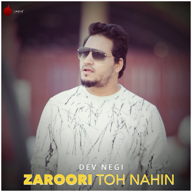 Zaroori Toh Nahin - Single