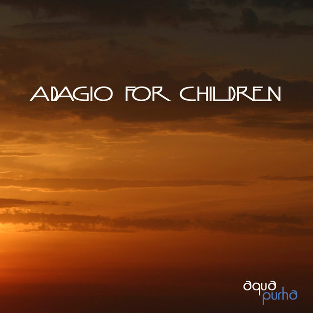Adagio for Children - Baby Lullabies, Classical Music, Calm Music and Soothing Music for Sleep