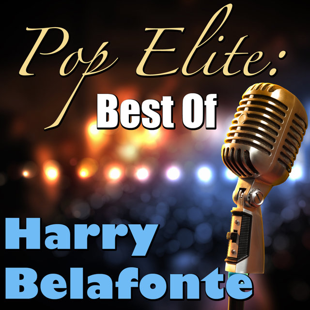 Pop Elite: Best Of Harry Belafonte