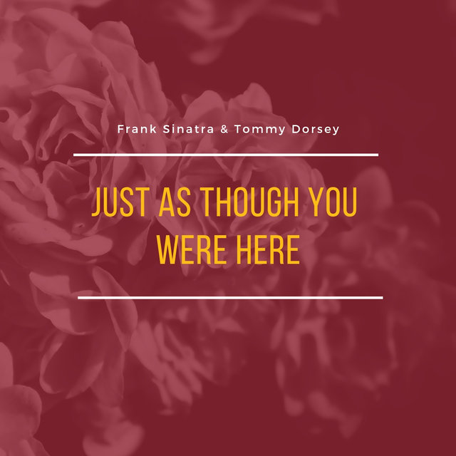 Just As Though You Were Here