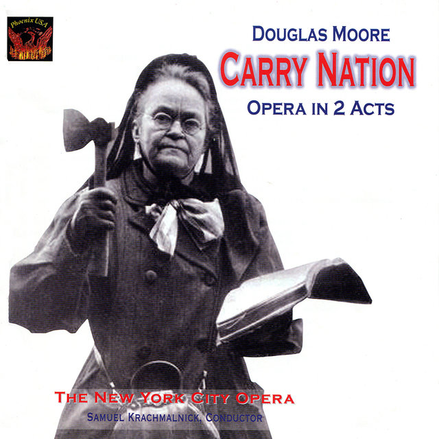 Moore: Carry Nation