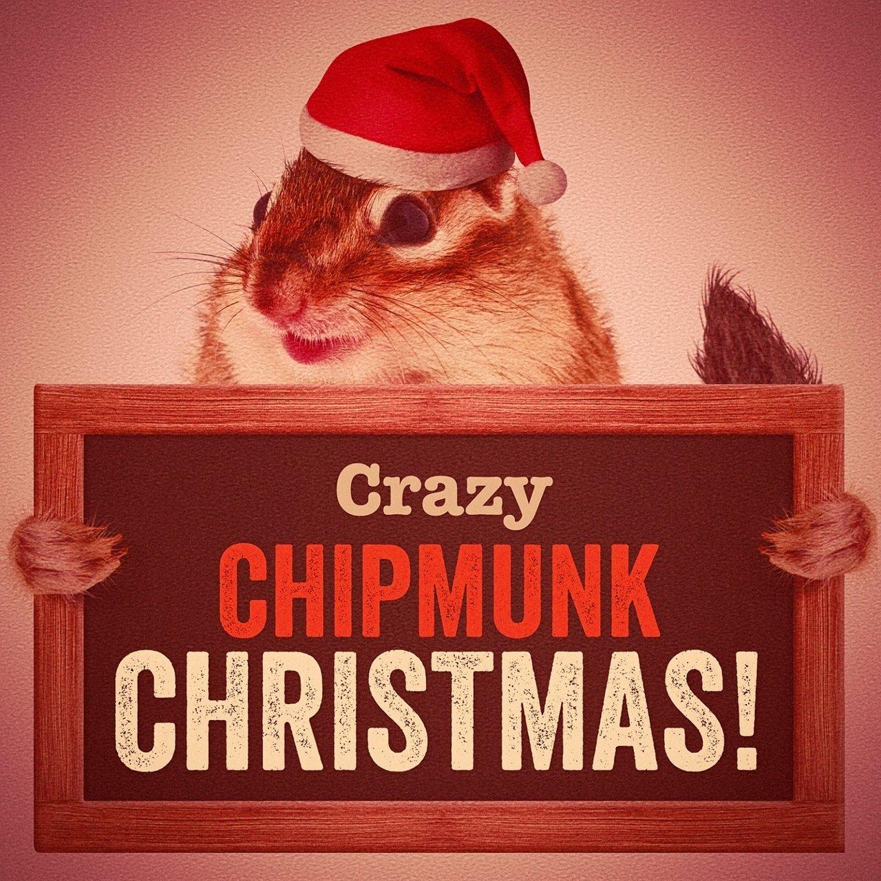 TIDAL: Listen to Crazy Chipmunk Christmas! on TIDAL